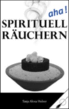 Spirituell_räuchern_aha_Wortfeger_Ebook.