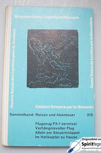 Schweizerisches Jugendschriftenwerk Sammelband 215