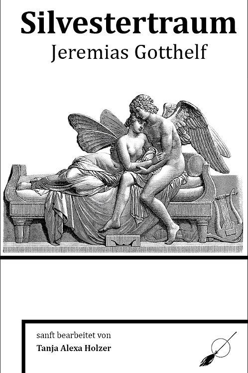 Silvestertraum - von Jeremias Gotthelf