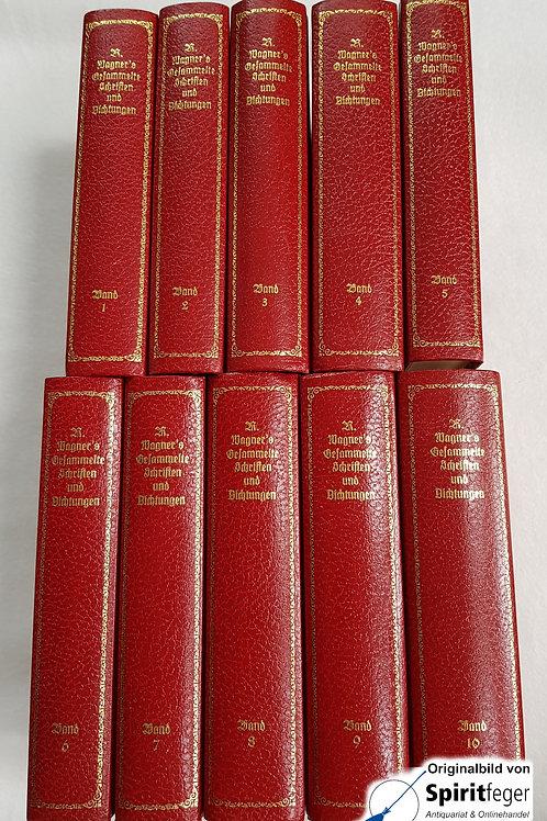 Richard Wagner - Gesammelte Schriften und Dichtungen 1-10
