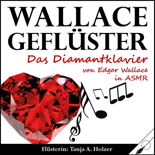 WallaceGeflüster - Das Diamantklavier