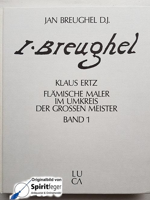 Breughel - Flämische Maler im Umkreis der grossen Meister - Band 1