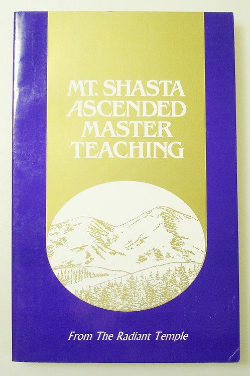 Mt. Shasta Ascended Master Teaching