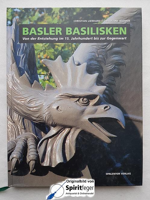 Basler Basilisken - Christian Lienhard & Christiane Widmer