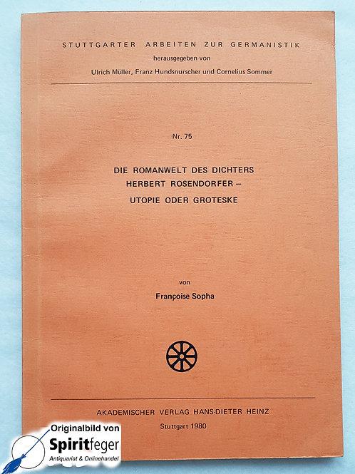 Die Romanwelt des Dichters Herbert Rosendorfer - Francoise Sopha