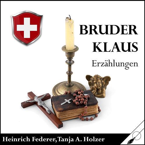 Bruder Klaus - Erzählungen von Heinrich Federer