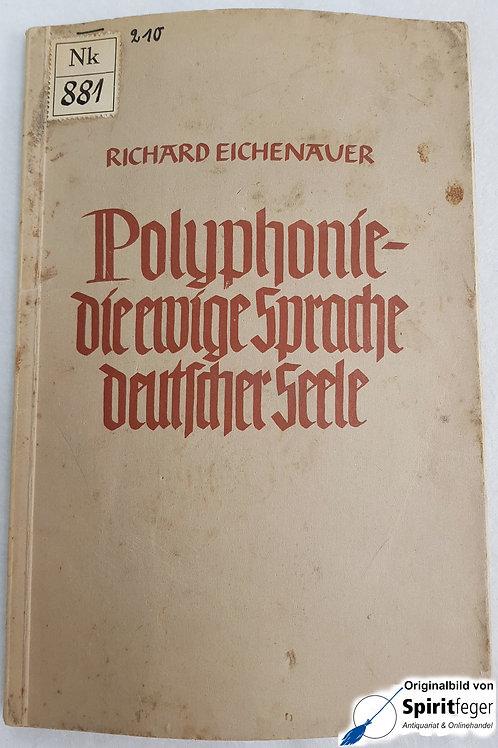Polyphonie - die ewige Sprache deutscher Seele