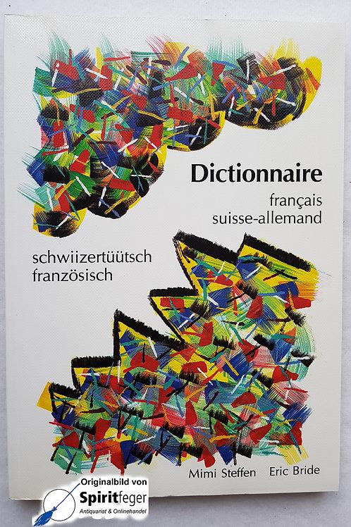 Dictionnaire francais suisse-allemand / schwiizertüütsch französisch