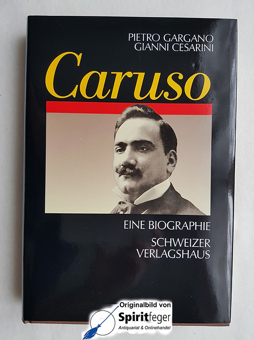Caruso - Eine Biographie