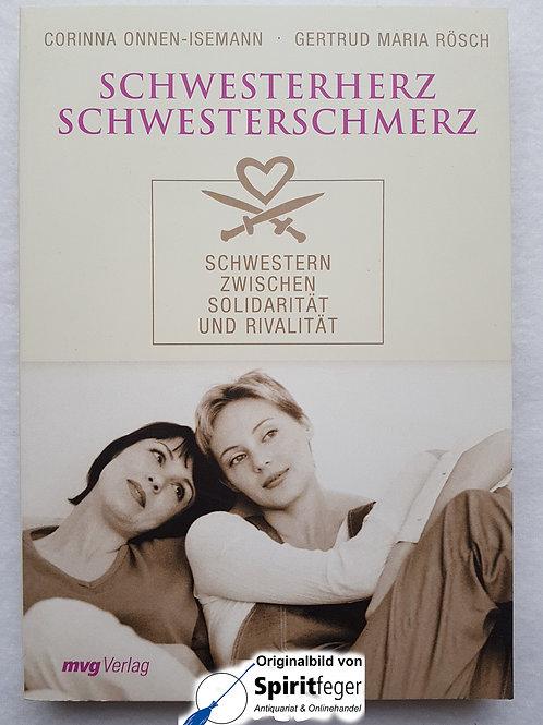 Schwesterherz Schwesterschmerz - von Corinna Onnen-Isemann