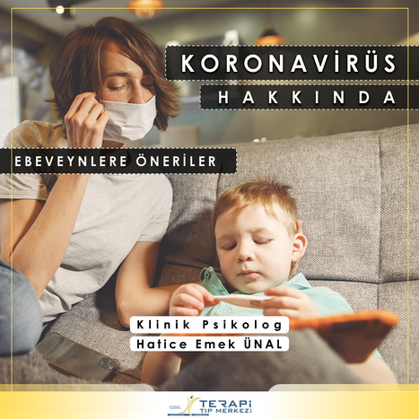 Koronavirüs Hakkında Ebeveynlere Öneriler