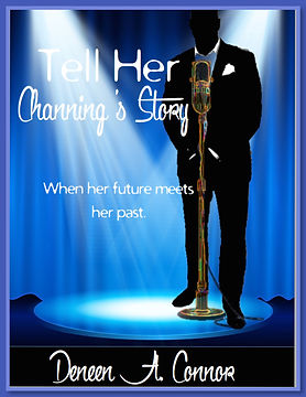 Tell Her, Channing's Story