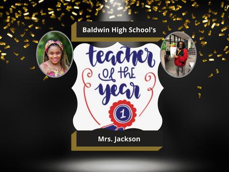 BHS ANNOUNCES THE TEACHER OF THE YEAR - MRS. JACKSON