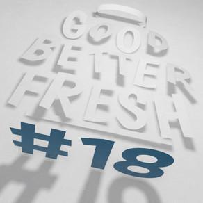 GOOD BETTER FRESH #18