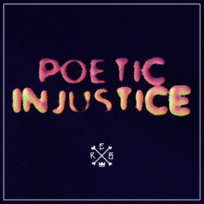 Poetic Injustice OUT NOW