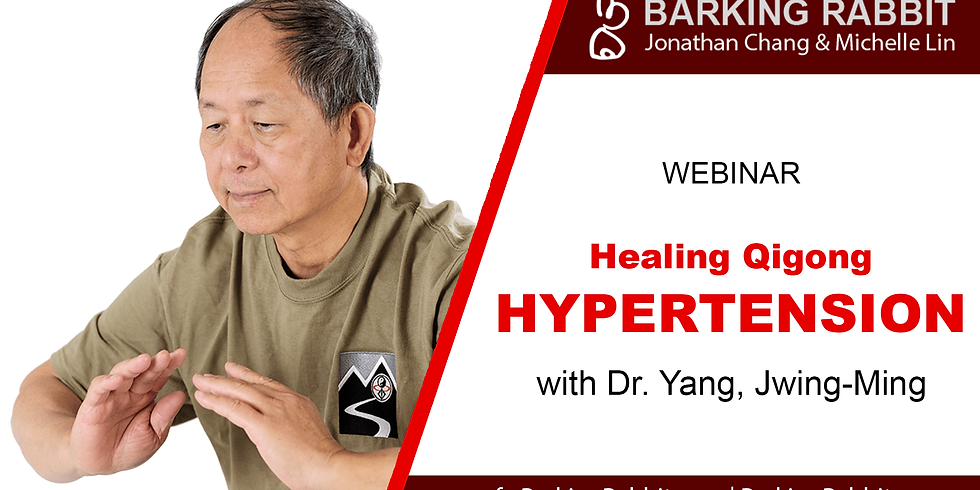 Healing Qigong: Hypertension