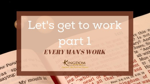 MP3- Let's Get To Work pt.1: Every Man's Work