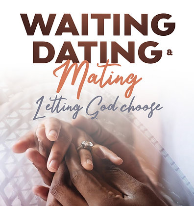 Waiting, Dating & Mating - soft cover