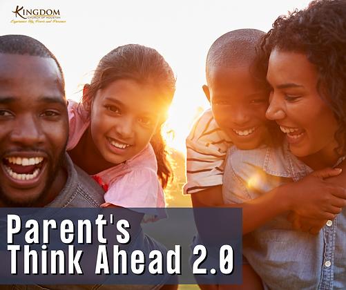 Parents Think Ahead 2.0