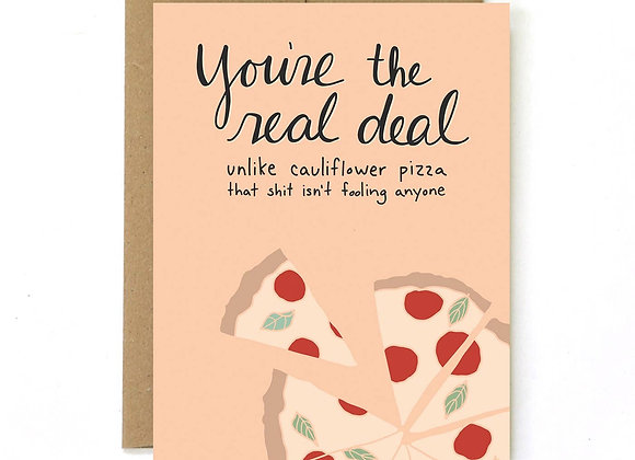 Friendship Card- You're the real deal!