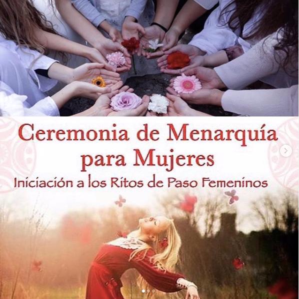 CEREMONIA DE MENARQUÍA - INICIACIÓN A LOS RITOS DE PASO FEMENINOS