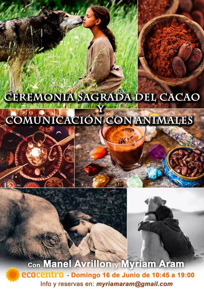 Ceremonia Sagrada del Cacao & Curso de Iniciación a la Comunicación Animal
