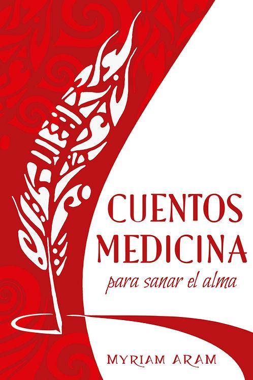 Cuentos Medicina para sanar el alma