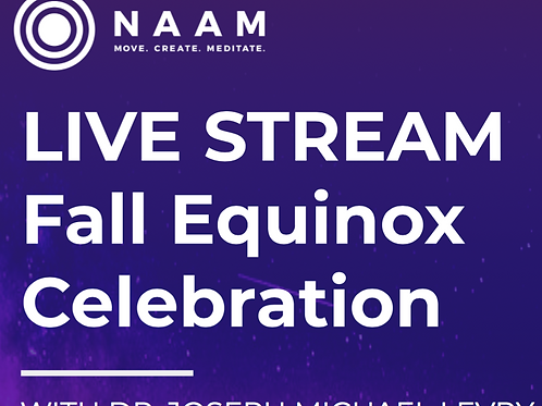 LIVESTREAM 2019 Fall Equinox Celebration