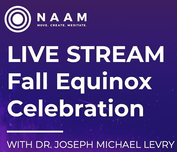 Naam 20190 Fall Equinox Livestream image