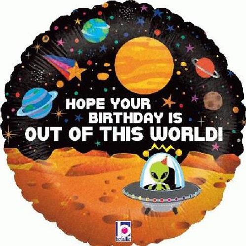 "Foil balloon 18"" Round - Hope your birthday is out of this world alien birthday"