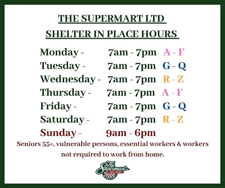 THE SUPERMART LTD NEW STORE HOURS EFFECT