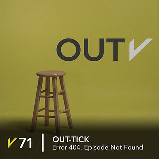 71-OutTick_Error-404.-Episode-Not-Found.