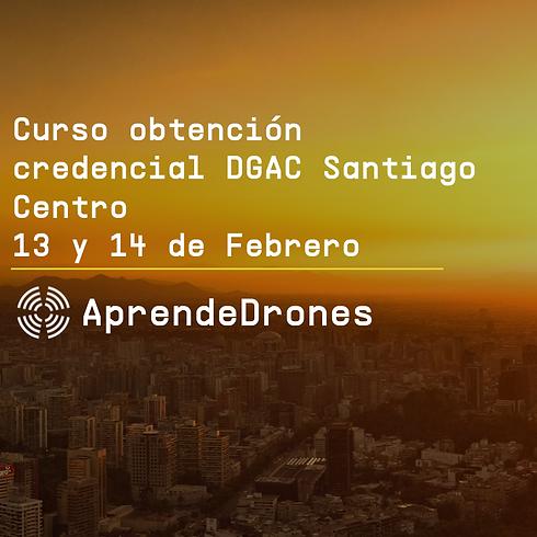 Obtención credencial DGAC Santiago Centro 13 y 14 de Febrero