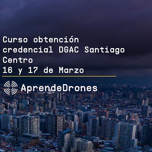 Obtención credencial DGAC Santiago Centro 16 y 17 de Marzo