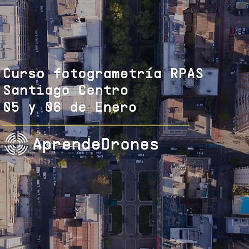 Fotogrametría RPAS Santiago Centro 05 y 06 de Enero
