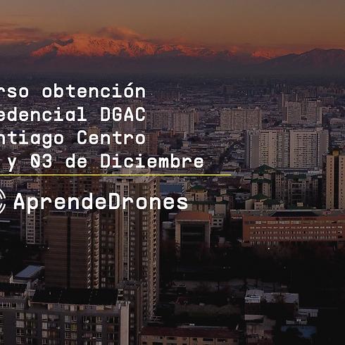 Obtención credencial DGAC Santiago Centro 02 y 03 de Diciembre
