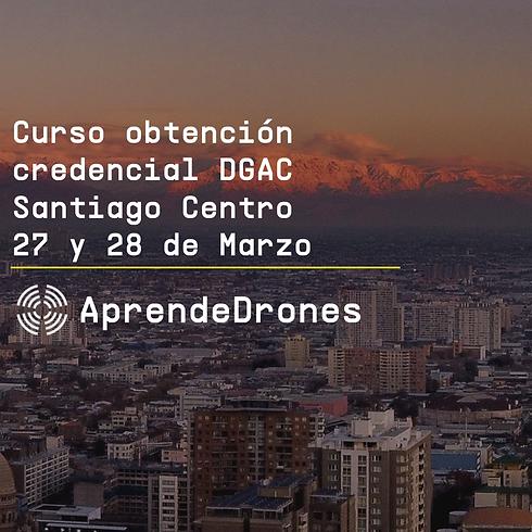 Obtención credencial DGAC Santiago Centro 27 y 28 de Marzo