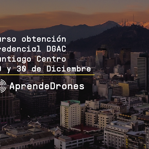 Obtención credencial DGAC Santiago Centro 29 y 30 de Diciembre