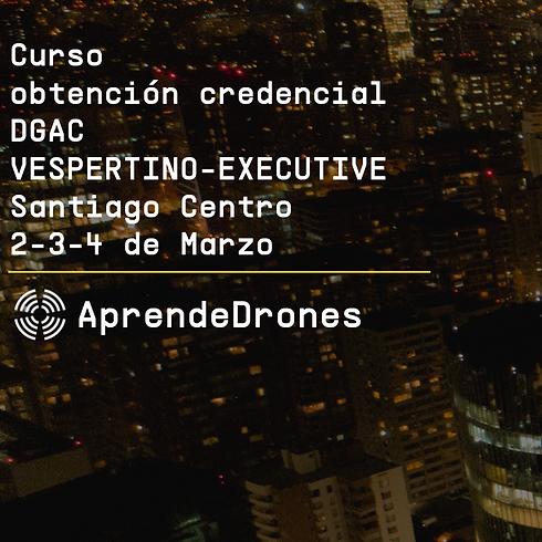 Obtención credencial DGAC VESPERTINO EXECUTIVE Santiago Centro 02,03,04 de Marzo