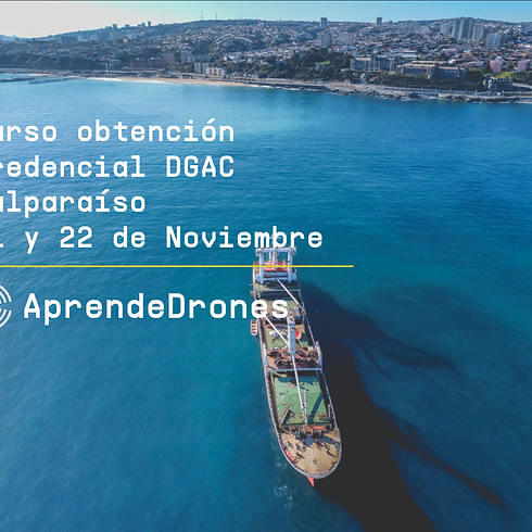 Obtención credencial DGAC Valparaíso 21 y 22 de Noviembre