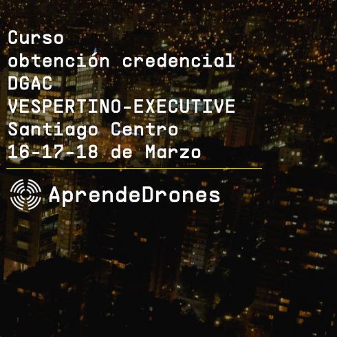 Obtención credencial DGAC VESPERTINO EXECUTIVE Santiago Centro 16,17,18 de Marzo