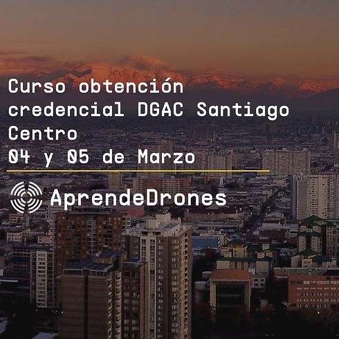 Obtención credencial DGAC Santiago Centro 04 y 05 de Marzo