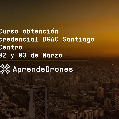 Obtención credencial DGAC Santiago Centro 02 y 03 de Marzo