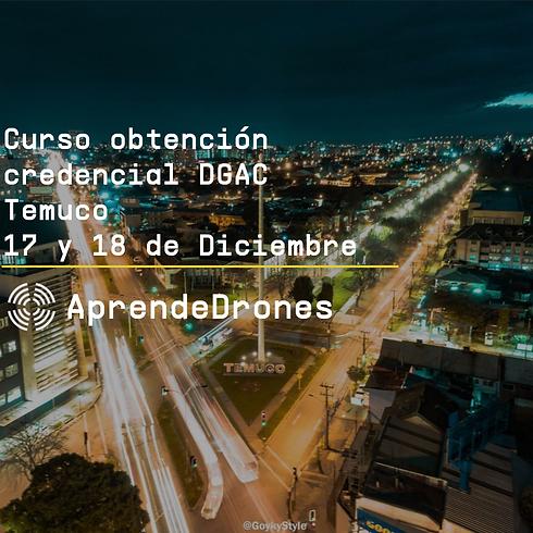 Obtención credencial DGAC Temuco 17 y 18 de Diciembre