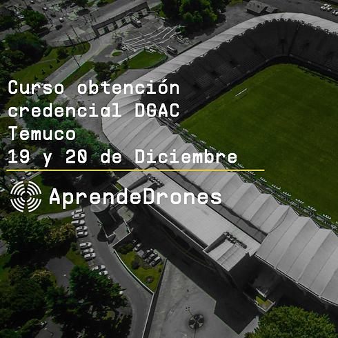 Obtención credencial DGAC Temuco 19 y 20 de Diciembre