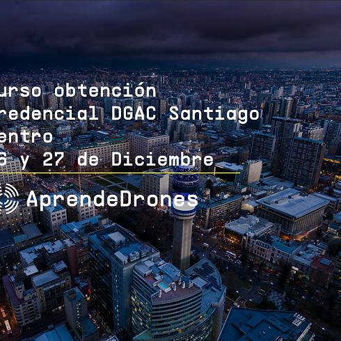 Obtención credencial DGAC Santiago Centro 26 y 27 de Diciembre
