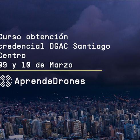 Obtención credencial DGAC Santiago Centro 09 y 10 de Marzo