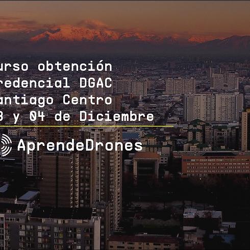 Obtención credencial DGAC Santiago Centro 03 y 04 de Diciembre
