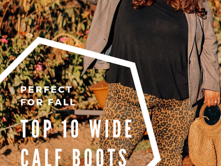 Perfect for Fall | Top 10 Plus Size Wide Calf Boots