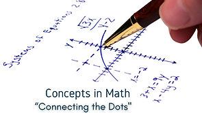 Connecting the Dots: Concepts in Math